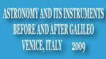 Astronomy and Its Instruments - Before and After Galileo